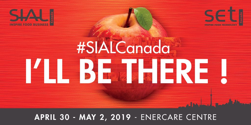 SIAL CANADA 2019 in Toronto - are you ready to go?